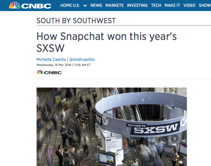 CNBC Commentary SXSW & Snapchat