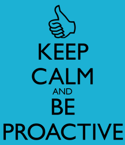 keep-calm-and-be-proactive-57