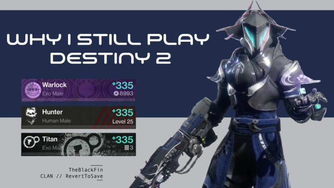 5 Reasons Why I Still Play Destiny 2